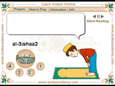 Learn how to Pray in Arabic and recite Quran (Muslim Evening Prayers -  Al-Isha)