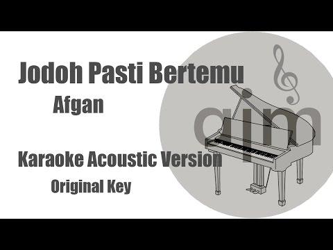 Afgan  Jodoh Pasti Bertemu Original Key  Acoustic  Music & Lyrics