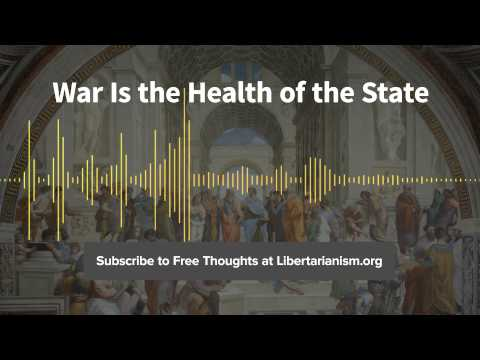 Episode 97: War Is the Health of the State (with Christopher A. Preble)
