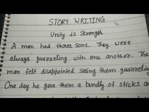 Unity is strength, story writing