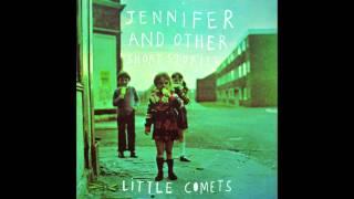 Little Comets - Bridge Burn