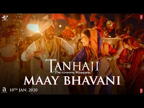 Tanhaji: The Unsung Warrior- Maay Bhavani Video | Ajay, Kajol | Sukhwinder