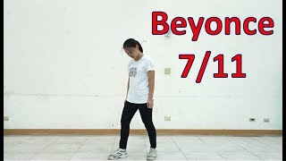 Beyonce - 7/11 (Choreography by Mina Myoung) | Dance Cover by Ivy
