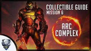 Doom Eternal (Mission 6 ARC COMPLEX) All Collectibles, Upgrades, Secret Encounters & Extra Lives