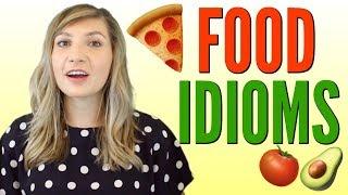 Useful Food Idioms for Delicious English Fun 😋