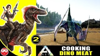 ARK: Survival Evolved Gameplay #2 - Cooking Dodo Dinosaur Meat