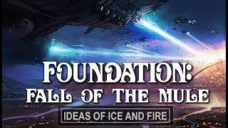 Foundation: Fall of The Mule