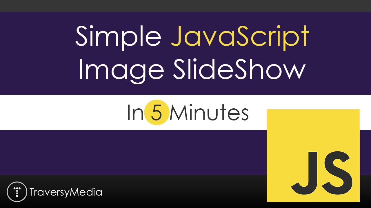 Simple JavaScript Slideshow In 5 Minutes