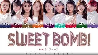 NiziU - Sweet Bomb!