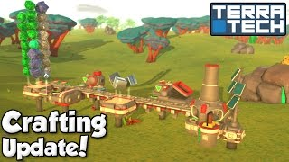 New Crafting Update! - Terratech [Ep.3 - S2] - Let's Play TerraTech v0.7.1