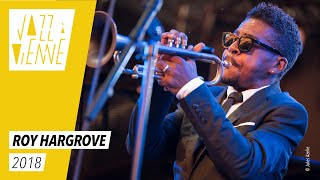 Roy Hargrove -Jazz à Vienne 2018 - Live