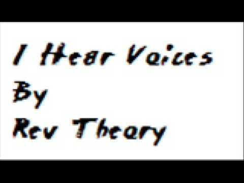 I Hear Voices by Rev Theory