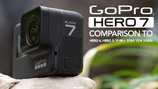 GoPro Hero 7 Black vs Hero 6, Hero 5, Sony FDR X3000 and YI 4K+ [4K]