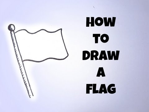 How To Draw A Flag (Simple and Easy)