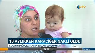 BEBEĞE KARACİĞER NAKLİ - MELİKE ŞAHİN / NTV