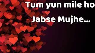 Whatsapp Status 30 Sec || Tum yun mile ho jabse mujhe ||