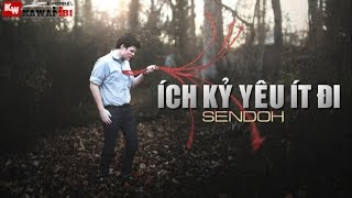 Ích Kỷ Yêu Ít Đi - Sendoh [ Video Lyrics ]