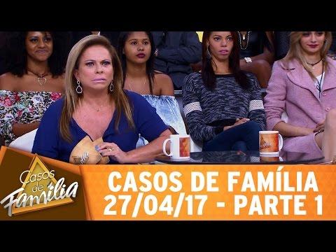 Casos de Família (27/04/17) - Mais inútil que o seu marido... - Parte 1