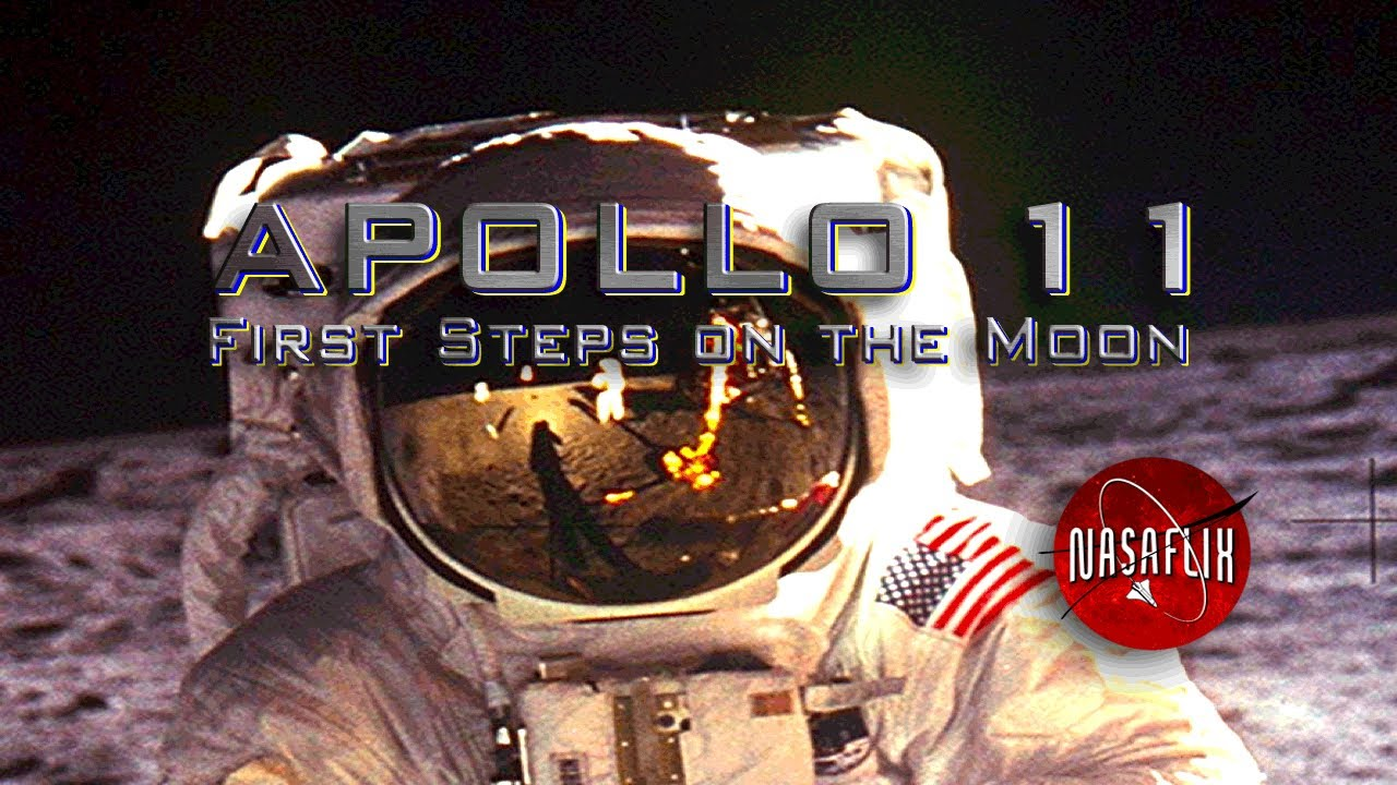 NASAFLIX - APOLLO 11: First Steps on the Moon - MOVIE ...