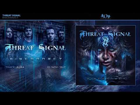 THREAT SIGNAL - Aura (Official Track Stream)