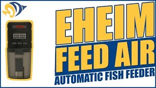 Eheim Feed Air Automatic Fish Feeder Product Demo