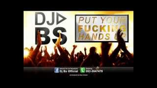 Dj Serjo-B Put Your Fucking Hands Up 2013