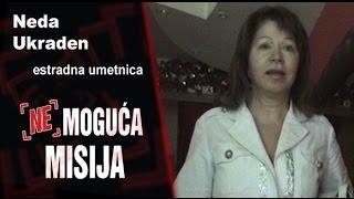 Repeat youtube video Nemoguća misija - Neda Ukraden