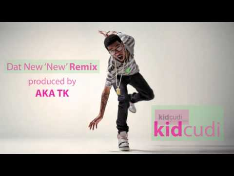 "Kid Cudi ""Dat New New"" REMIX"