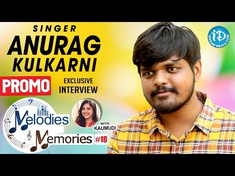 Singer Anurag Kulkarni Exclusive Interview PROMO || Melodies And Memories #18