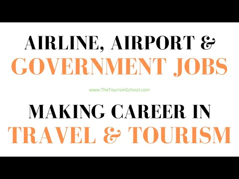 Careers in Travel Tourism | Jobs in Airlines Airport  Air Ticketing | Travel Tourism 70 Easy Jobs