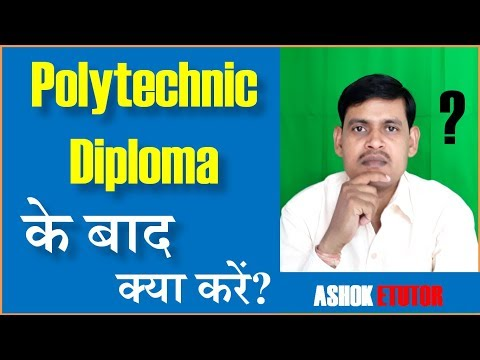 Polytechnic Diploma के बाद क्या करें    What To Do After Polytechnic Diploma -