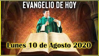 EVANGELIO DE HOY Lunes 10 de Agosto 2020 con el Padre Marcos Galvis