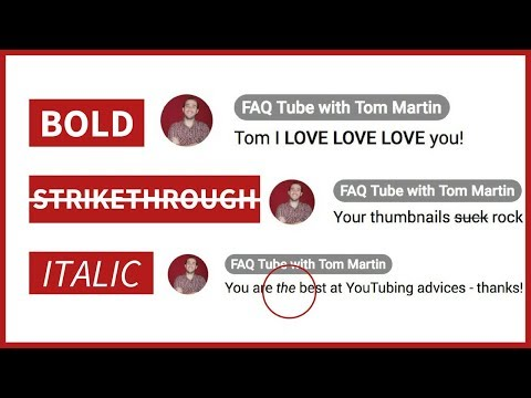 Format YouTube Comments - Bold, Strikethrough, Italics - #VEDA - FAQ Tube