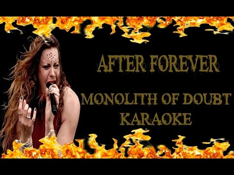 After Forever - Monolith Of Doubt (KARAOKE)