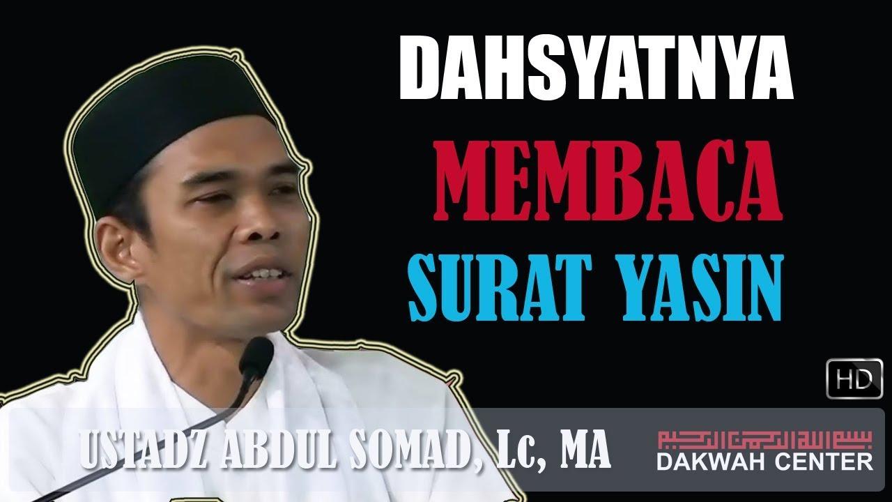 Dahsyatnya Membaca Surat Yasin Ustadz Abdul Somad Lc
