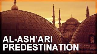 Science in Islam, Part 3: Ash'ari predestination