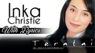 Download Lagu Inka Christie - Teratai Lirik mp3