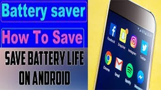 How to save battery on android amazing mobile app battery saver app urdu/hindi 2018