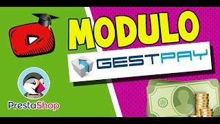 Prestashop 1.6 tutorial-lezione 11 - Configurazione Pagamento GestPay