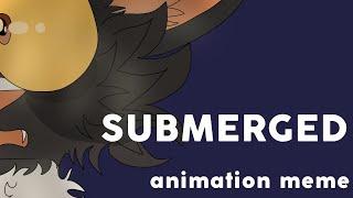 |SUBMERGED|ANIMATION MEME [Bruce Banner]