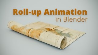 Roll-up de Animación en Blender (Tutorial ES)