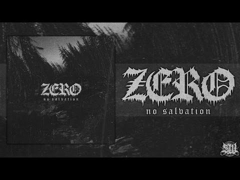 ZERO - NO SALVATION [OFFICIAL EP STREAM] (2016) SW EXCLUSIVE