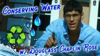Conserving Water w/Douglass Chaplin-Rose