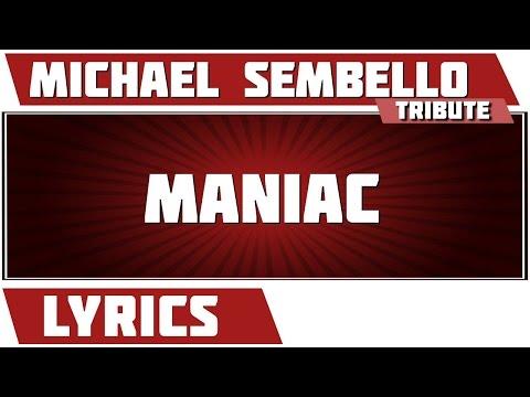 Maniac (Flashdance) - Michael Sembello tribute - Lyrics