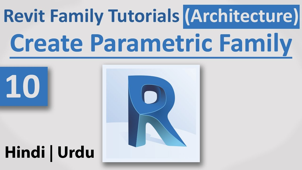 10 Create Parametric Family Autodesk Revit Architecture Full Tutorials Hindi Urdu