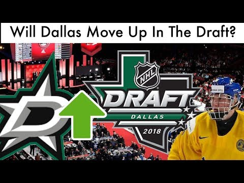 Should The Dallas Stars Move Up In The NHL Draft?
