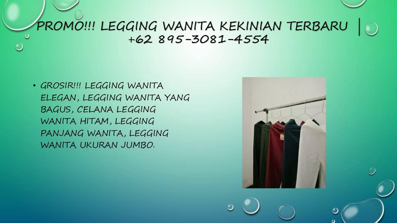 Terlaris Legging Wanita Kekinian Terbaru 62 895 3081 4554 Youtube