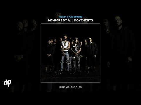 Mozzy & Raz Simone - Close Your Eyes [Members By All Movements] Mp3