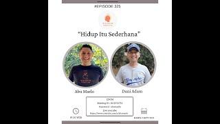 """Dialogue Positive with Dani Adam : """"Hidup Itu Sederhana"""""""