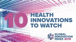 10 Health Innovations to Watch Over the Next Decade